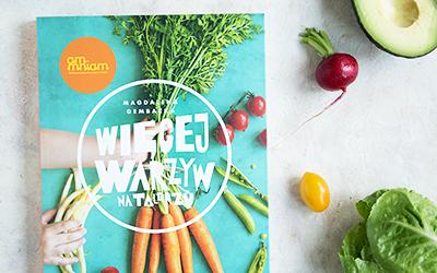 'Więcej warzyw na talerzu' – książka Magdaleny Gembackiej z moim wprowadzeniem na temat żywienia dzieci